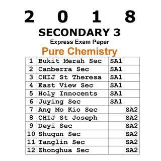 2018 Sec 3 Pure Chemistry exam paper / soft copy / hard copy