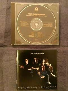 "The Cranberries ""Everybody else is doing it, So why can't we? """