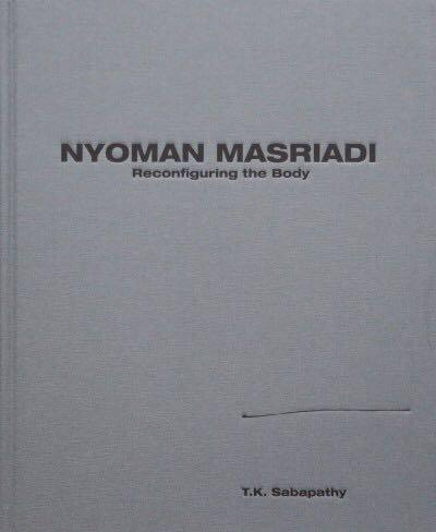Nyoman Masriadi Reconfiguring The Body Art Book Books Stationery Magazines Others On Carousell