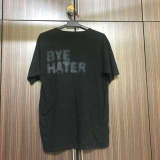 Bye Hater shirt