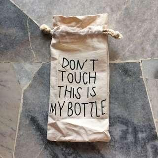 don't touch my bottle bag
