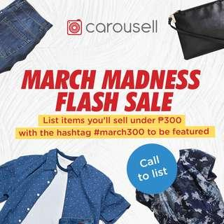 Call to List: March Madness Flash Sale (All Under P300)