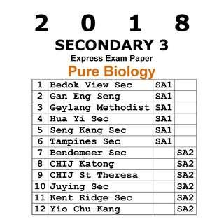 2018 Sec 3 Pure Biology exam paper / soft copy / hard copy