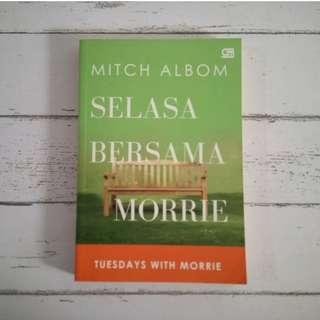 [PRELOVED BOOK] Tusedays With Morrie/ Selasa Bersama Morrie - Mitch Albom
