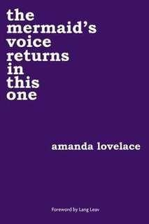 🚚 [PO] - THE MERMAID VOICE RETURNS IN THIS ONE - AMANDA LOVELACE (POETRY)