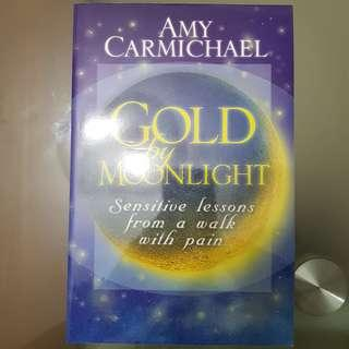🚚 Gold by Moonlight - Amy Carmichael