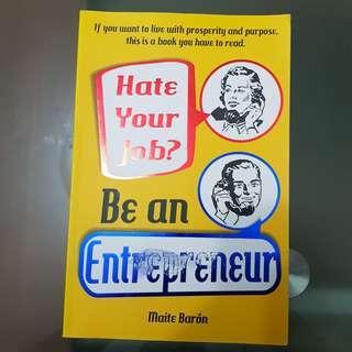 🚚 Hate your job, be an entrepreneur - Maite Baron