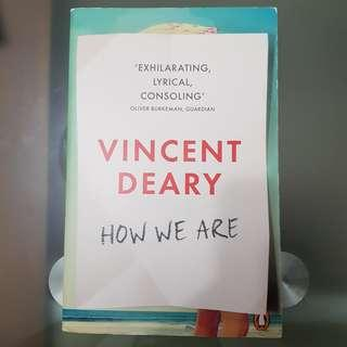 🚚 How We Are - Vincent Deary