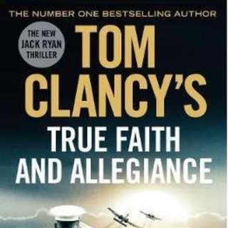 True Faith and Allegiance by Tom Clancy