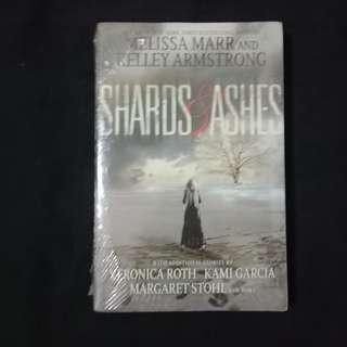 Shards and Ashes by Veronica Roth, Kami Garcia, Margaret Stohl, Rachel Caine, Carrie Ryan, Nancy Holder, Beth Revis