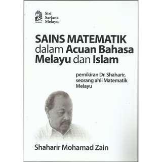 Shaharir MZ - Sains Matematik dalam Acuan Bahasa Melayu & Islam