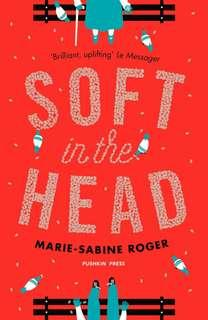 Soft in the Head