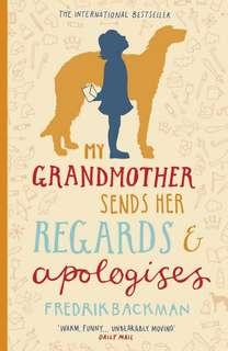 My Grandmother Sends Her Regards & Apologises