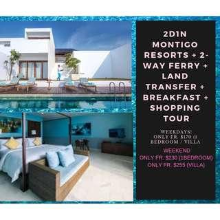 2D1N Montigo Resorts + 2-Way Ferry + Land Transfer + Breakfast + shopping tour
