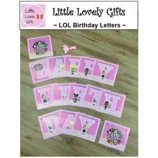 LOL Birthday Letters