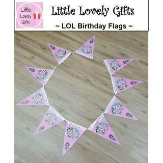 LOL Birthday Flags
