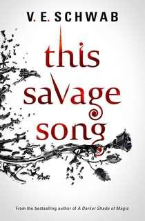 🚚 This Savage Song by V.E Schwab (Young Adult)