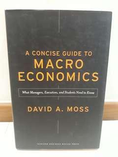 A Concise Guide To Macro Economics - by David A Moss
