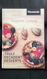Truly Decadent Desserts by Panasonic