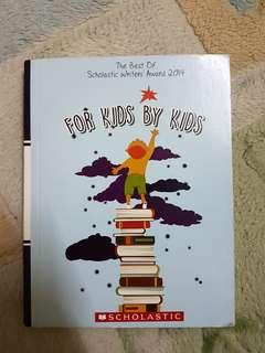 For kids by kids ( Scholastic writers award 2014)