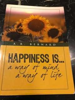 🚚 Happiness is a way of Mind, a way of Life by A.R. Bernard