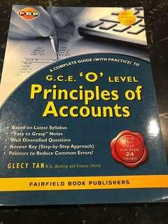 Principles of Accounts GCE 'O' Level : A Complete Guide (With Practice) by Glecy Tan