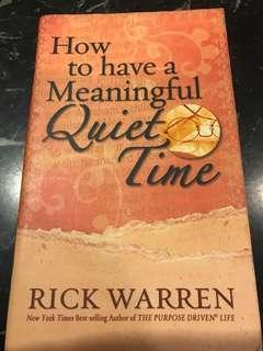 🚚 How to have Meaningful Quiet Time by Rick Warren