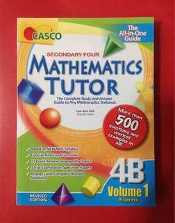 [NEW] CASCO Secondary 4 Mathematics Tutor 4B Volume 1
