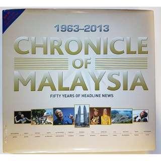 1963-2013 Chronicle of Malaysia Fifty Years of Headline News
