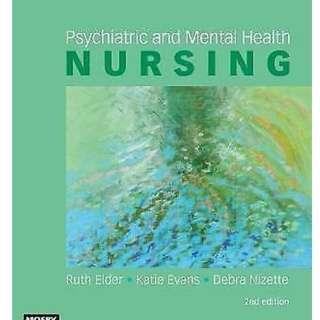 Psychiatric and Mental Health Nursing By Ruth Elder, Katie Evans