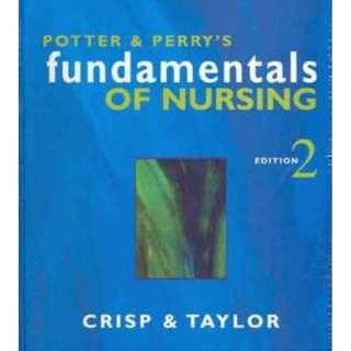 Potter and Perry's Fundamentals of Nursing 2nd edition By Jackie Crisp, Catherine Taylor