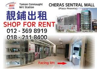 Cheras sentral mall shop for rent