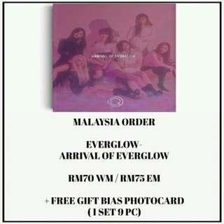 EVERGLOW - ARRIVAL OF EVERGLOW - PREORDER/NORMAL ORDER/GROUP ORDER/GO + FREE GIFT BIAS PHOTOCARDS (1 ALBUM GET 1 SET PC, 1 SET HAS 9 PC)