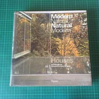 1 Item, Coffee Table Book, Modern Natural Houses by Ron Broadhurst, Foreword by Barry Bergdoll (Rizzoli New York)