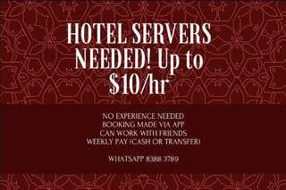 HIRING PART TIME HOTEL SERVERS! no exp required