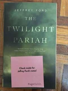 The Twilight Pariah - Jeffrey Ford