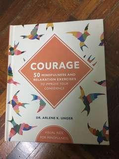 Courage - Dr Arlene K. Unger