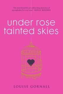 🚚 Under The Rose Tainted Sky (YA fiction)
