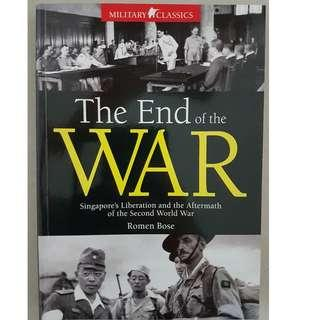 The End of the War Singapore's Liberation and the Aftermath of the Second World War