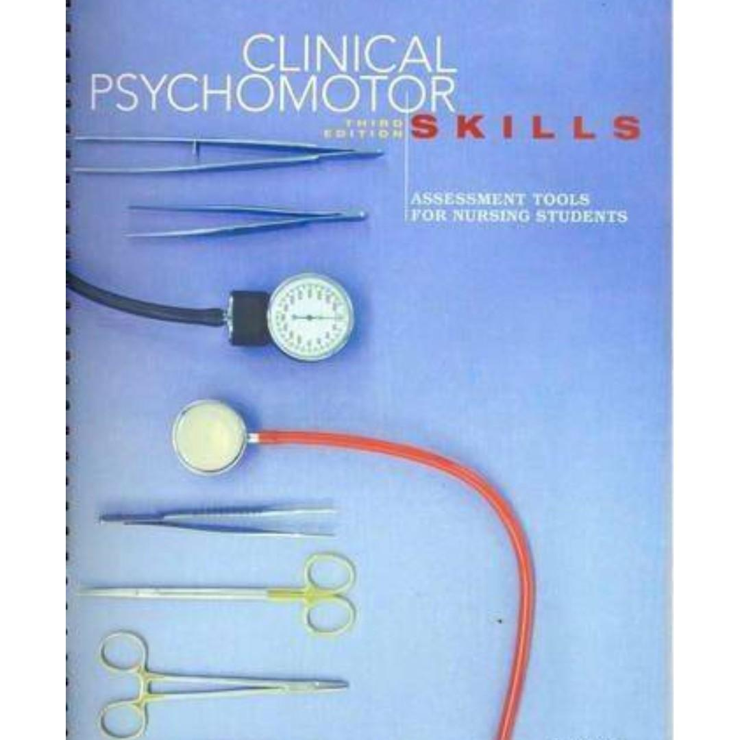 Clinical Psychomotor Skills: Assessment Tools for Nursing Student