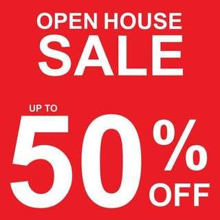 Open House Sale! 50% OFF! (up to)