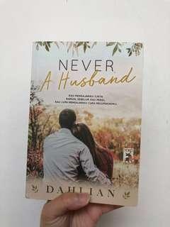 Never a husband