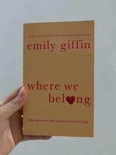 """""""Where we belong"""" by emily giffin"""