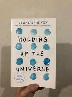 Holding Up The Universe (by Jennifer Niven)