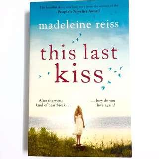 This Last Kiss by Madeleine Reiss (romance novel book)