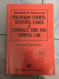 Law Book : Questions & Answers on Msia Courts, Statutes, Cases & Contract, Tort & Criminal Law