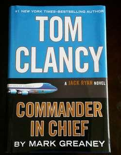 Commander in Chief (A Jack Ryan novel) by Mark Greaney / Tom Clancy