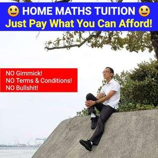MATHS TUITION With Pay-What-You-Can-Afford Scheme!