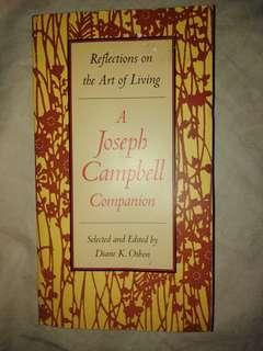 [Mythopoeia] A JOSEPH CAMPBELL COMPANION: REFLECTIONS ON THE ART OF LIVING