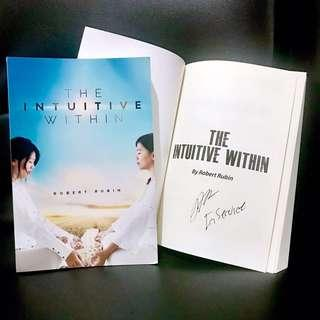 The Intuitive Within by Robert Rubin w/ author's autograph